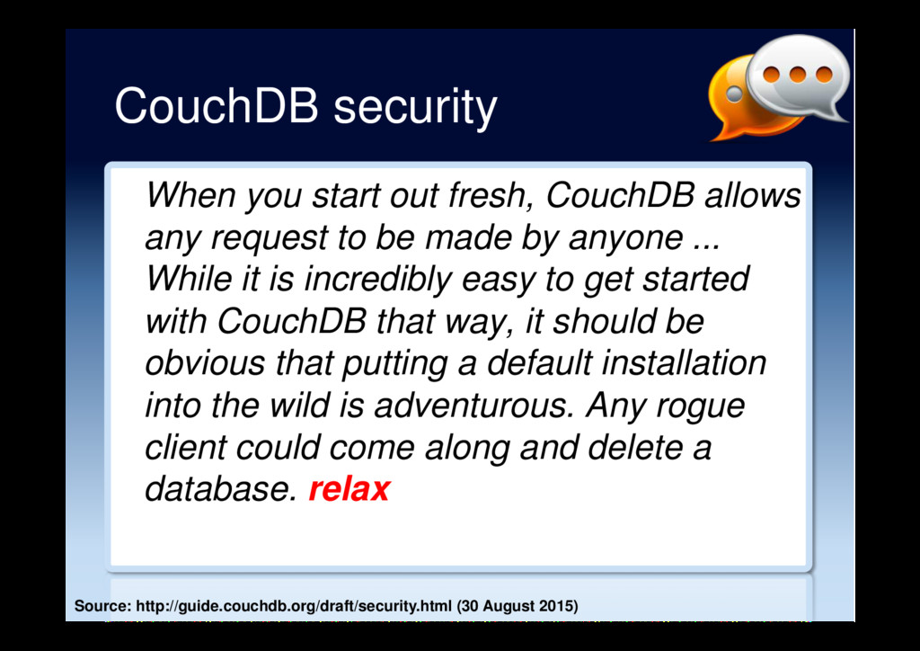 CouchDB security When you start out fresh, Couc...