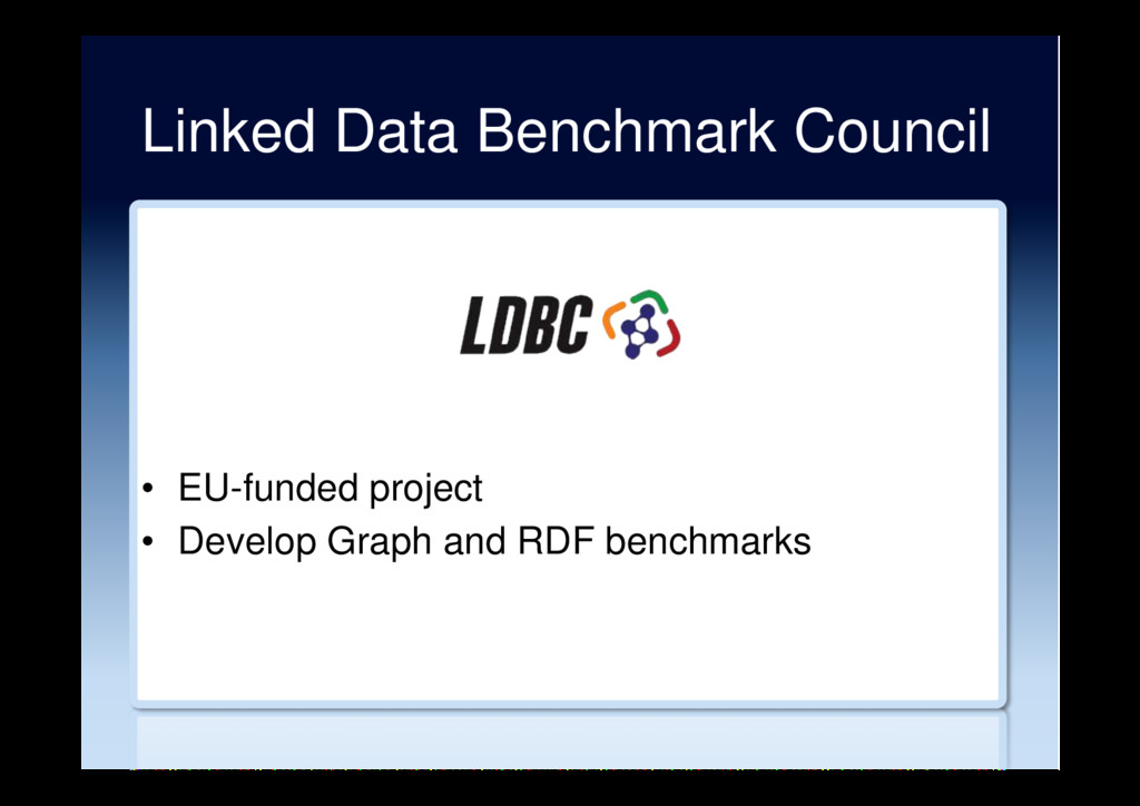 Linked Data Benchmark Council •  EU-funded proj...