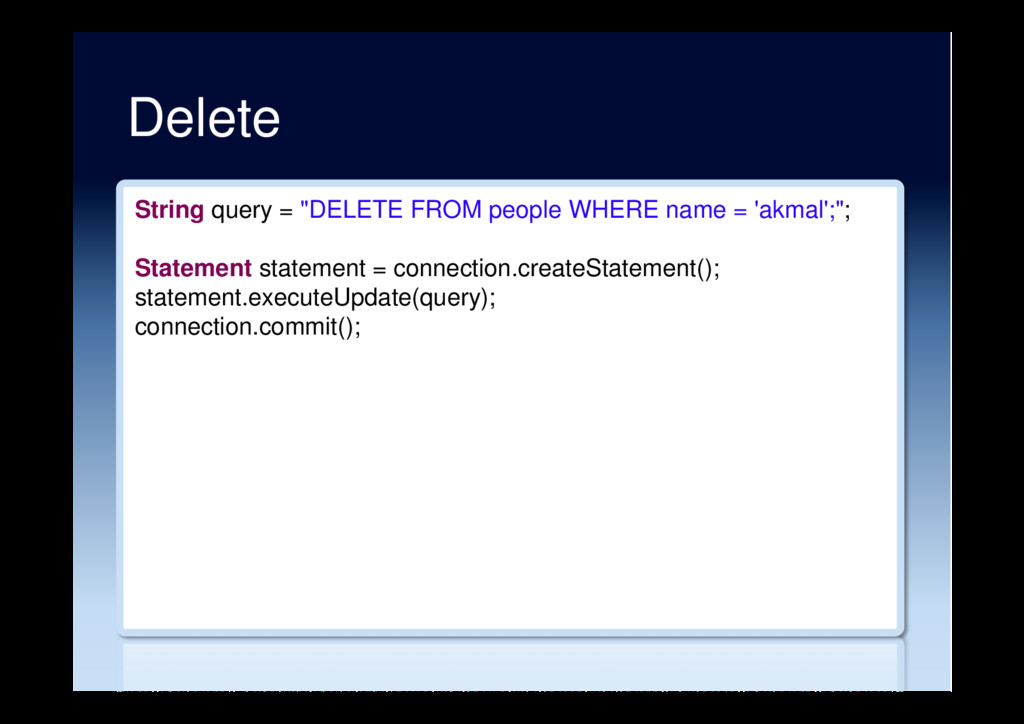 "Delete String query = ""DELETE FROM people WHERE..."