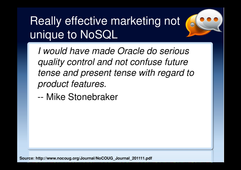 Really effective marketing not unique to NoSQL ...