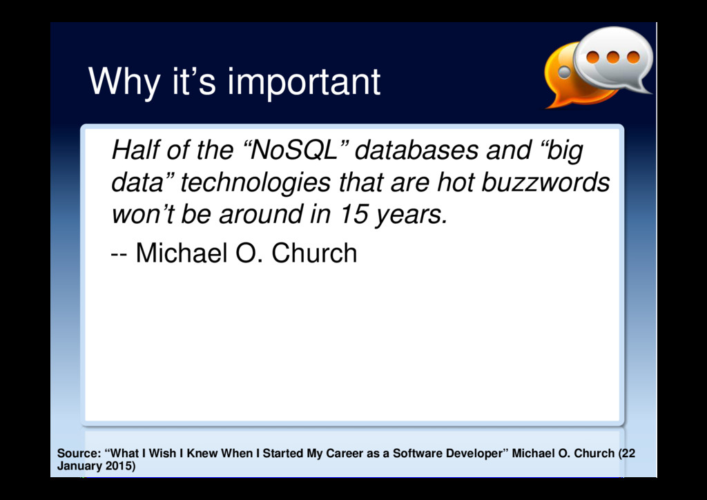 "Why it's important Half of the ""NoSQL"" database..."