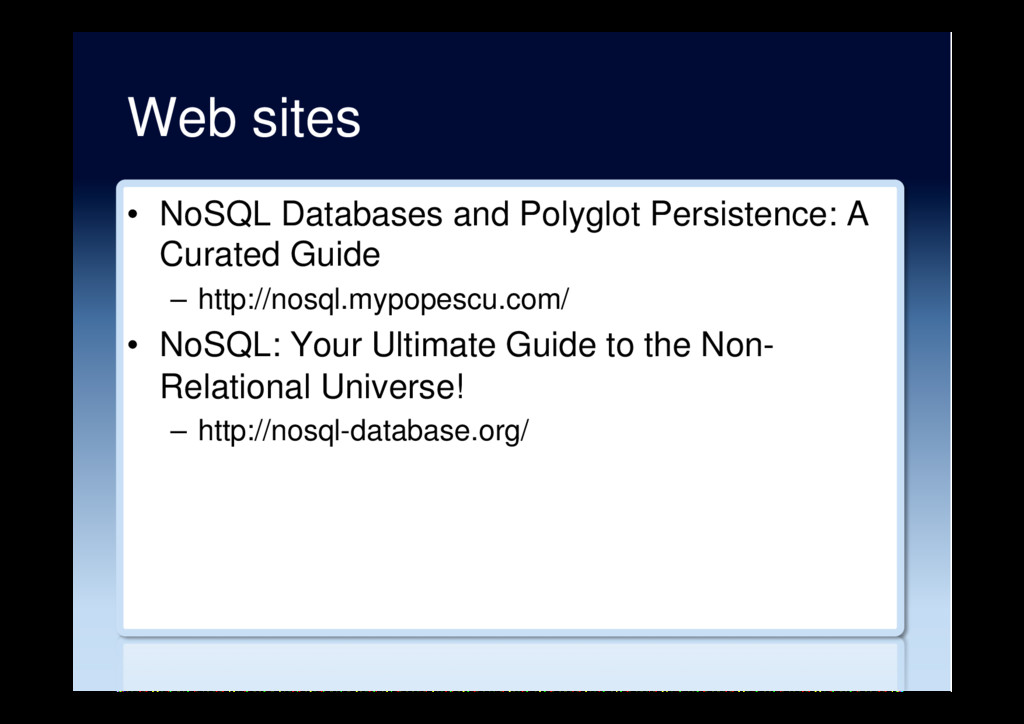 Web sites •  NoSQL Databases and Polyglot Persi...