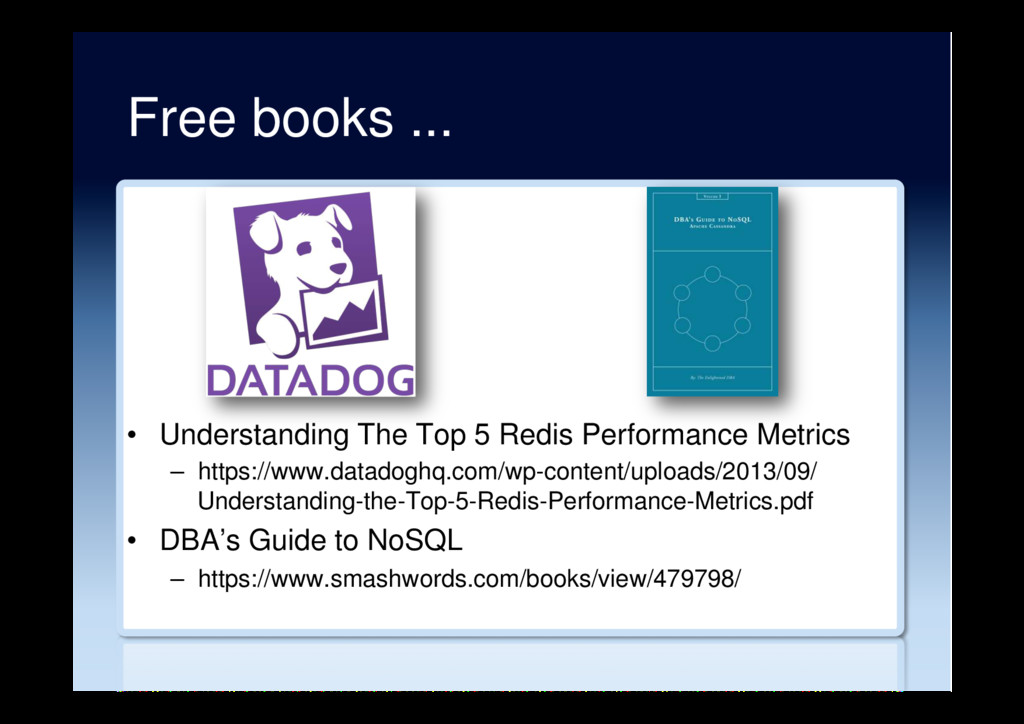 Free books ... •  Understanding The Top 5 Redis...