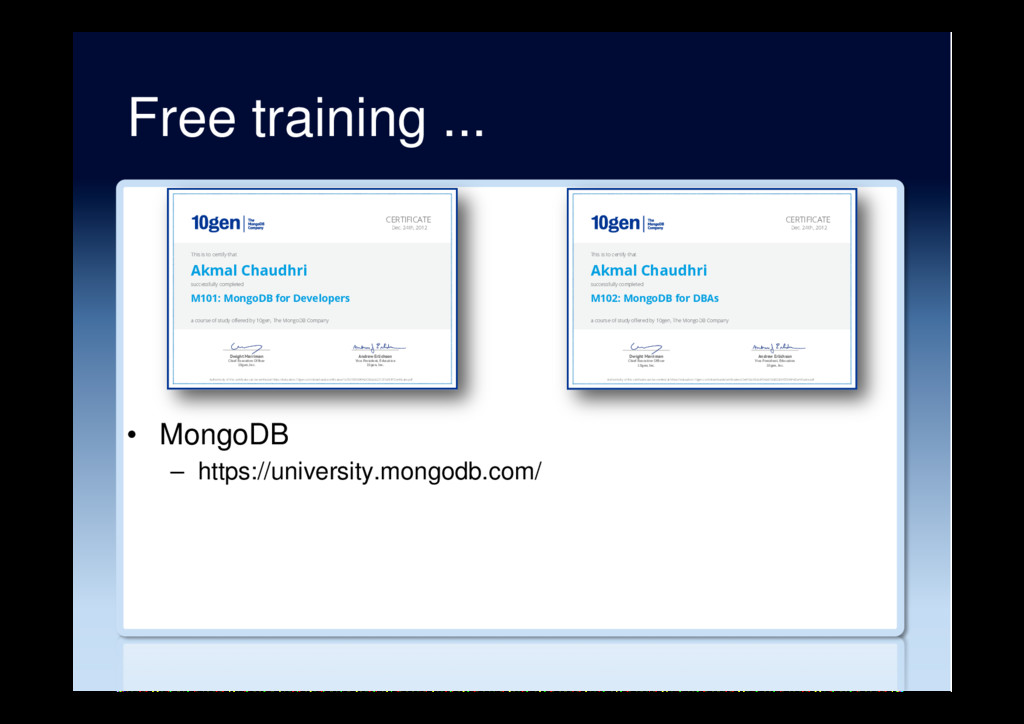 Free training ... •  MongoDB –  https://univers...