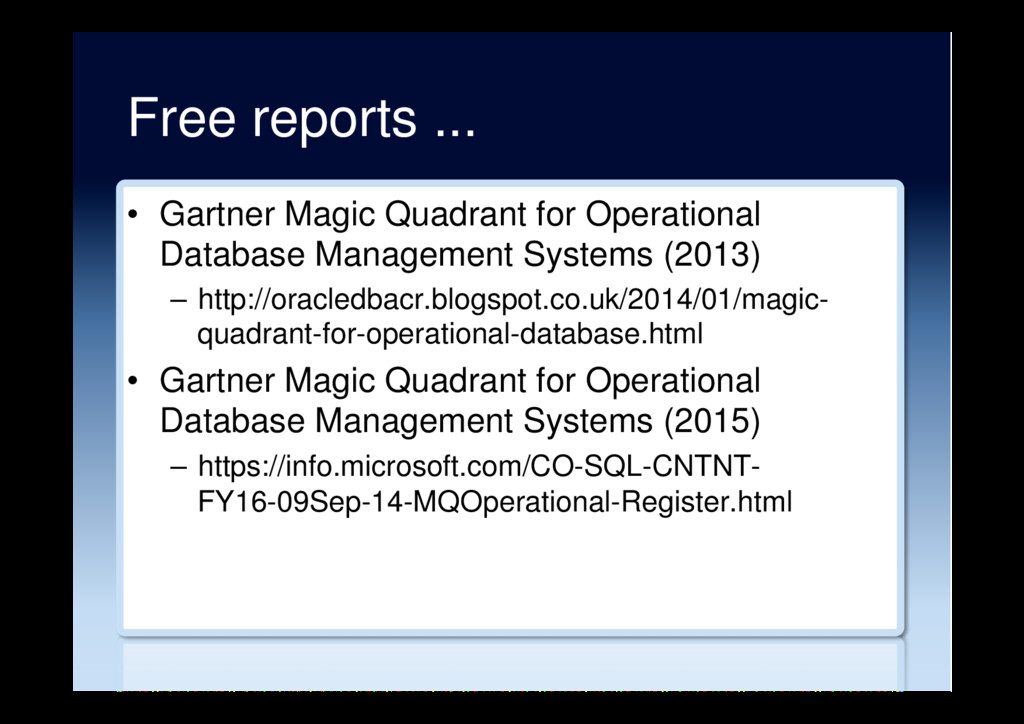 Free reports ... •  Gartner Magic Quadrant for ...
