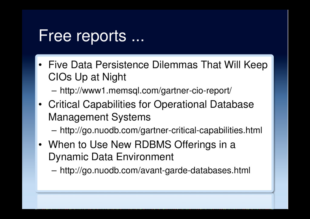 Free reports ... •  Five Data Persistence Dilem...