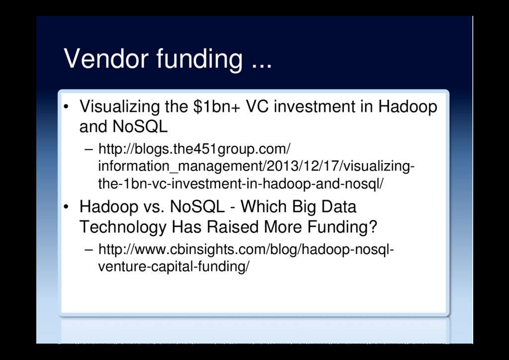Vendor funding ... •  Visualizing the $1bn+ VC ...