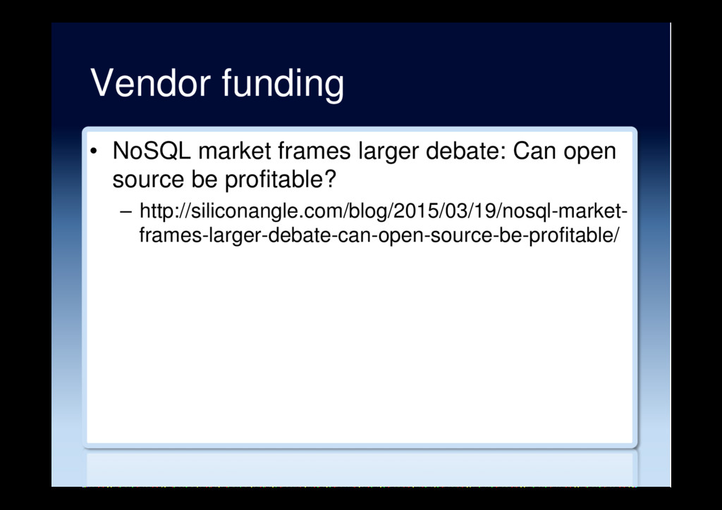 Vendor funding •  NoSQL market frames larger de...