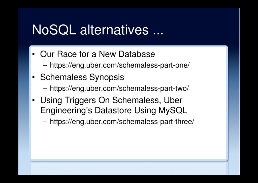 NoSQL alternatives ... •  Our Race for a New Da...