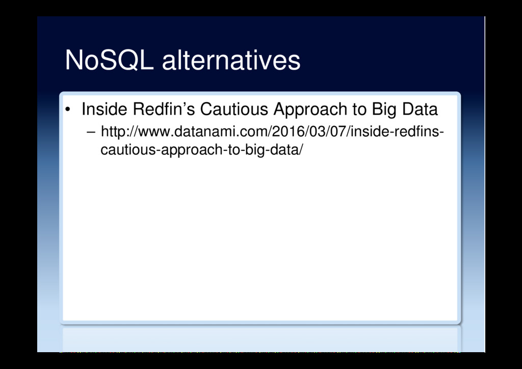 NoSQL alternatives •  Inside Redfin's Cautious ...