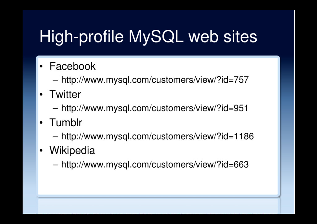 High-profile MySQL web sites •  Facebook –  htt...
