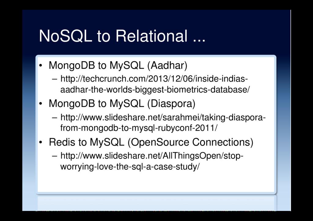NoSQL to Relational ... • MongoDB to MySQL (Aa...