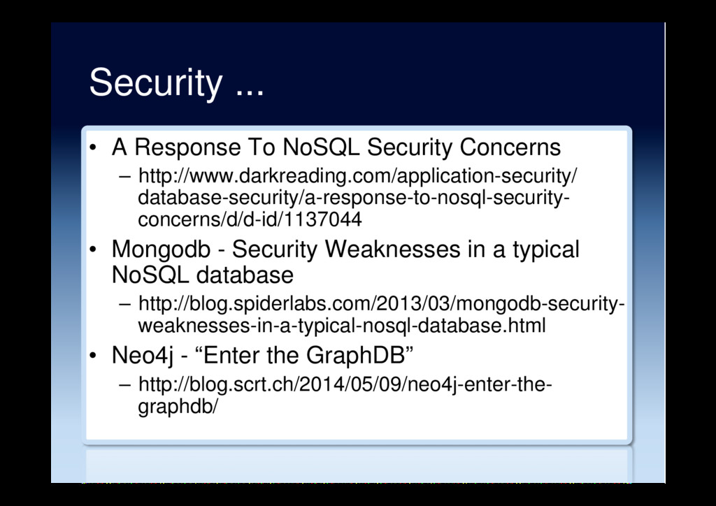 Security ... •  A Response To NoSQL Security Co...