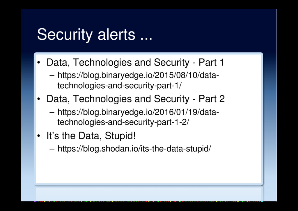 Security alerts ... •  Data, Technologies and S...
