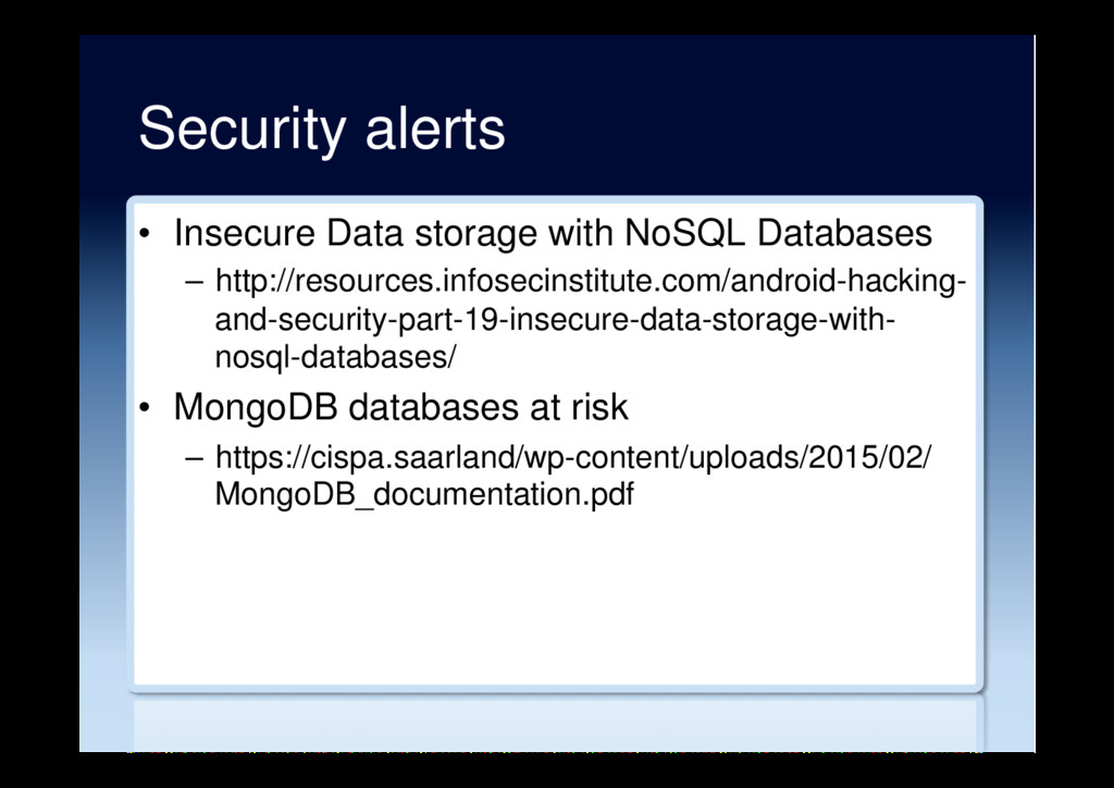 Security alerts •  Insecure Data storage with N...