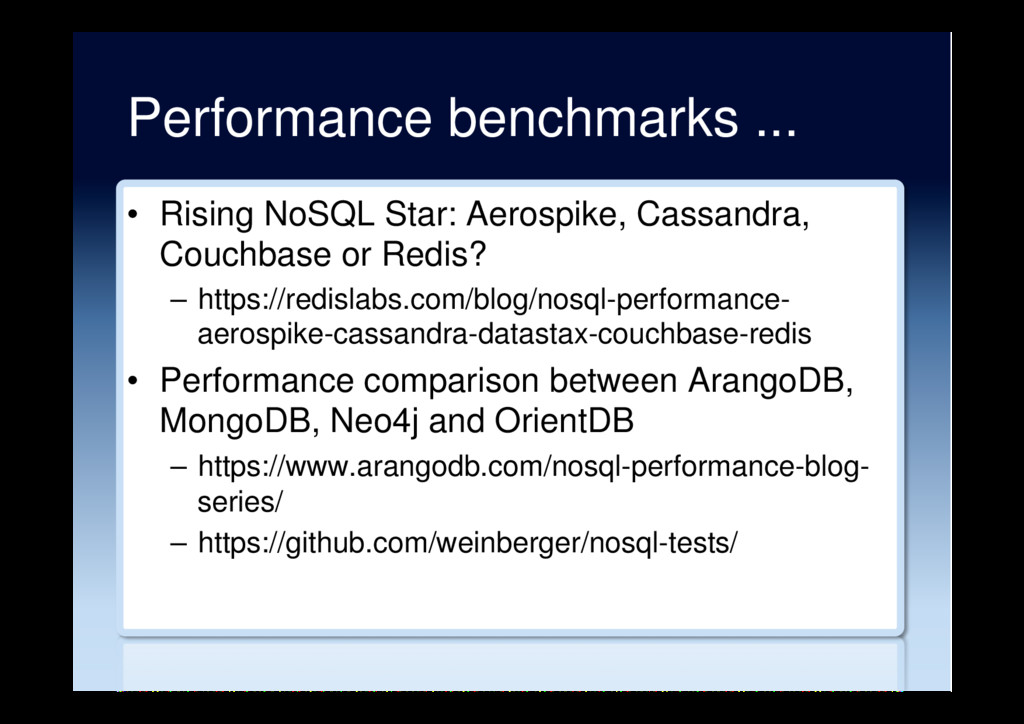 Performance benchmarks ... •  Rising NoSQL Star...