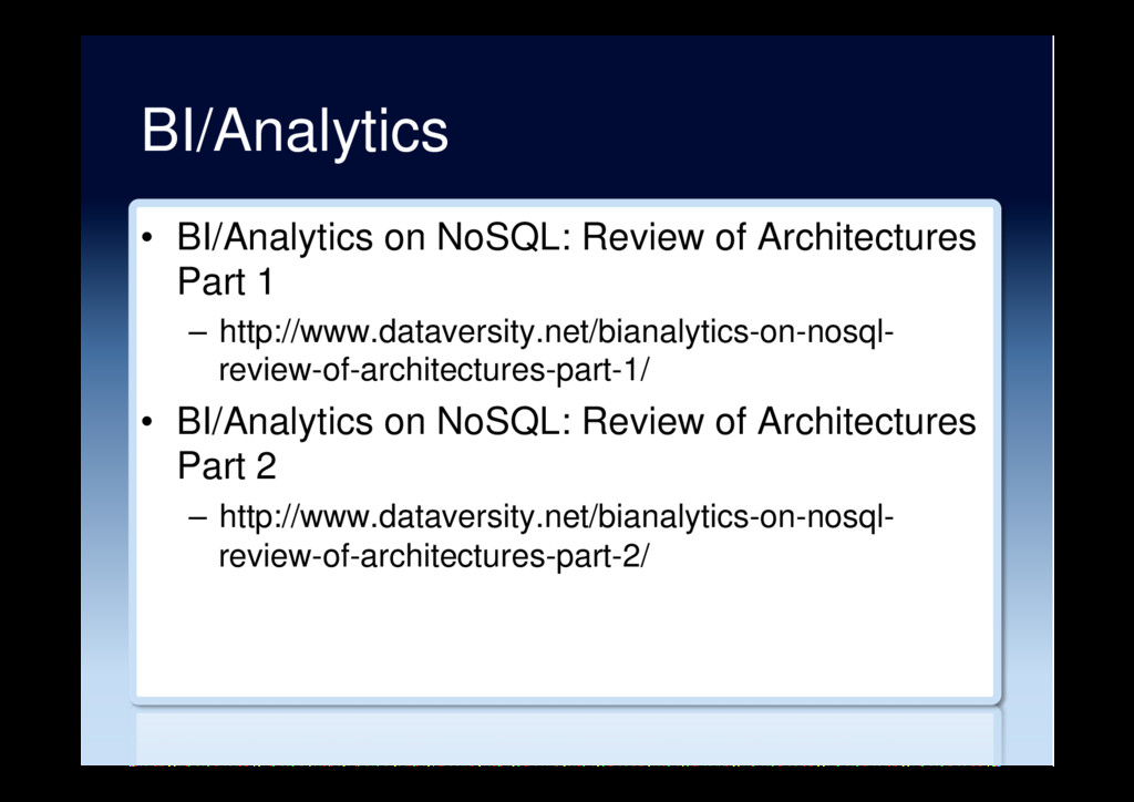 BI/Analytics •  BI/Analytics on NoSQL: Review o...