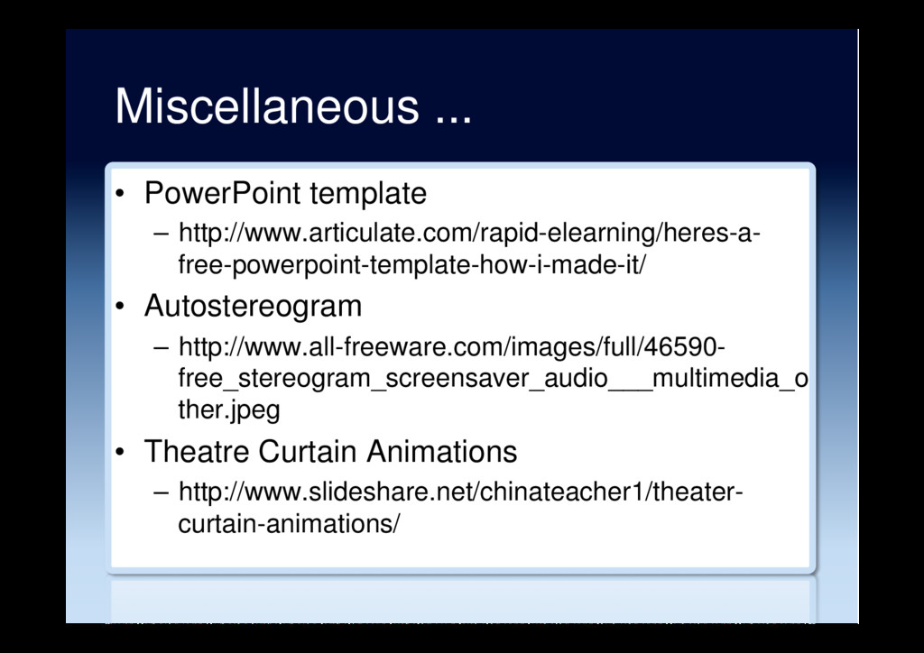 Miscellaneous ... •  PowerPoint template –  htt...