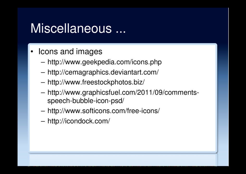 Miscellaneous ... •  Icons and images –  http:/...