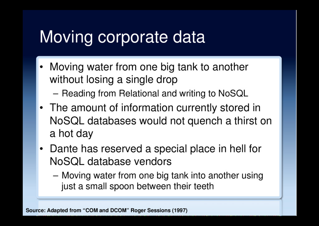 Moving corporate data •  Moving water from one ...