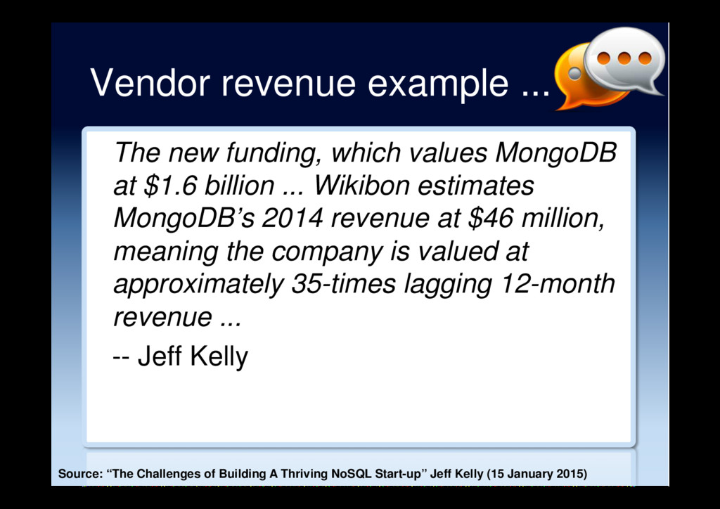 Vendor revenue example ... The new funding, whi...