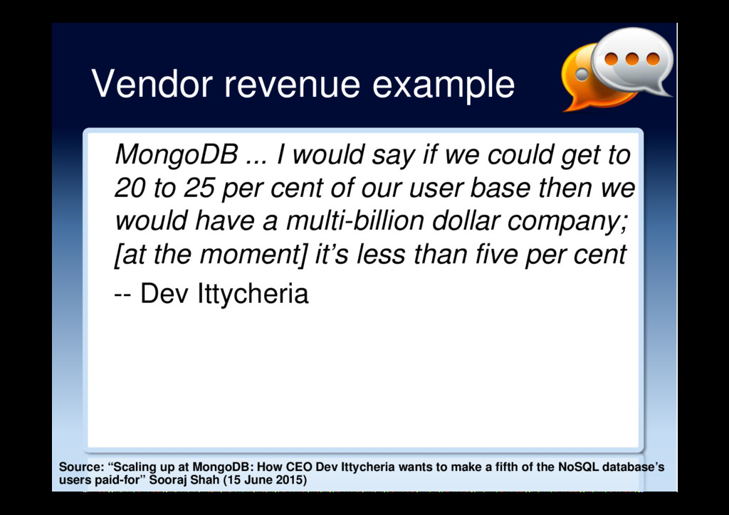 Vendor revenue example MongoDB ... I would say ...