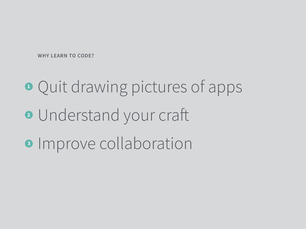 Quit drawing pictures of apps Understand your c...