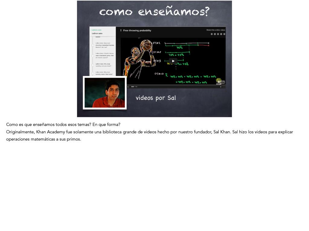 como enseñamos? videos por Sal Como es que ense...