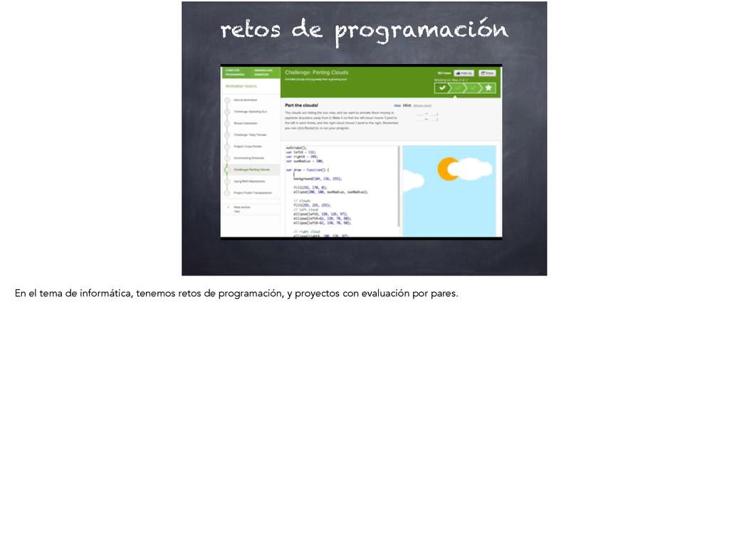 retos de programación En el tema de informática...