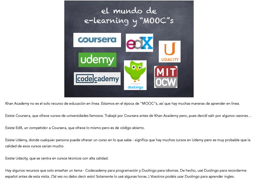 "el mundo de e-learning y ""MOOC""s Khan Academy n..."