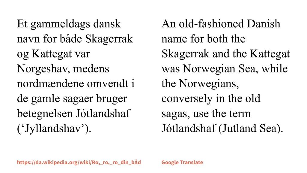 Et gammeldags dansk navn for både Skagerrak og ...