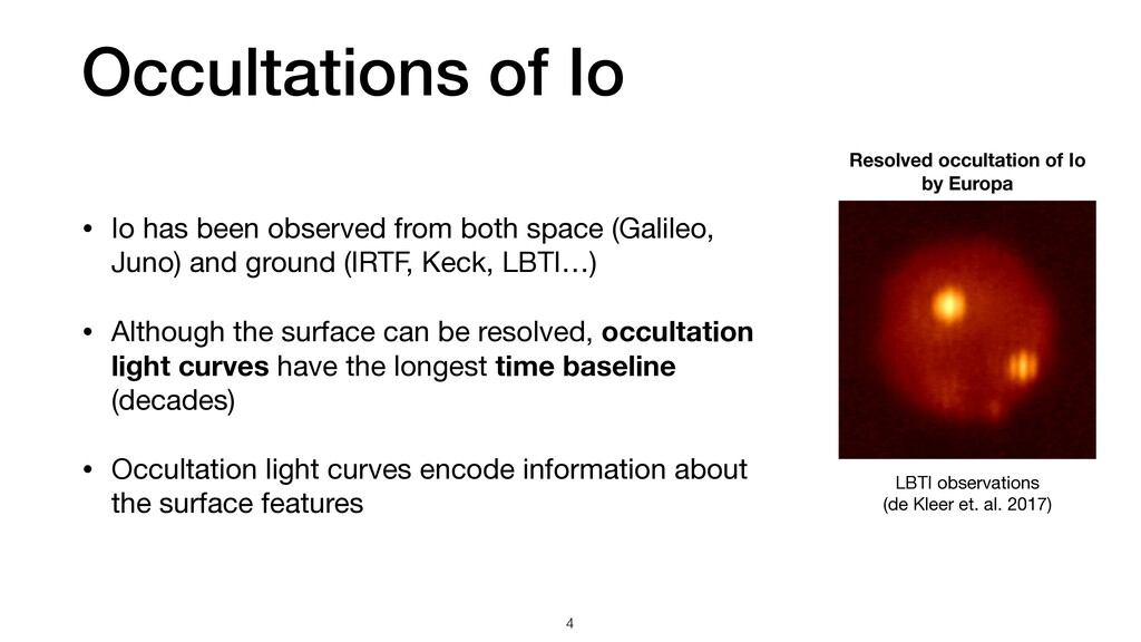 Occultations of Io • Io has been observed from ...