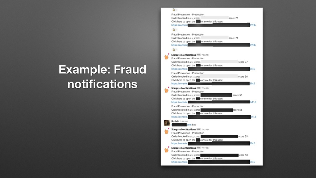 Example: Fraud notifications