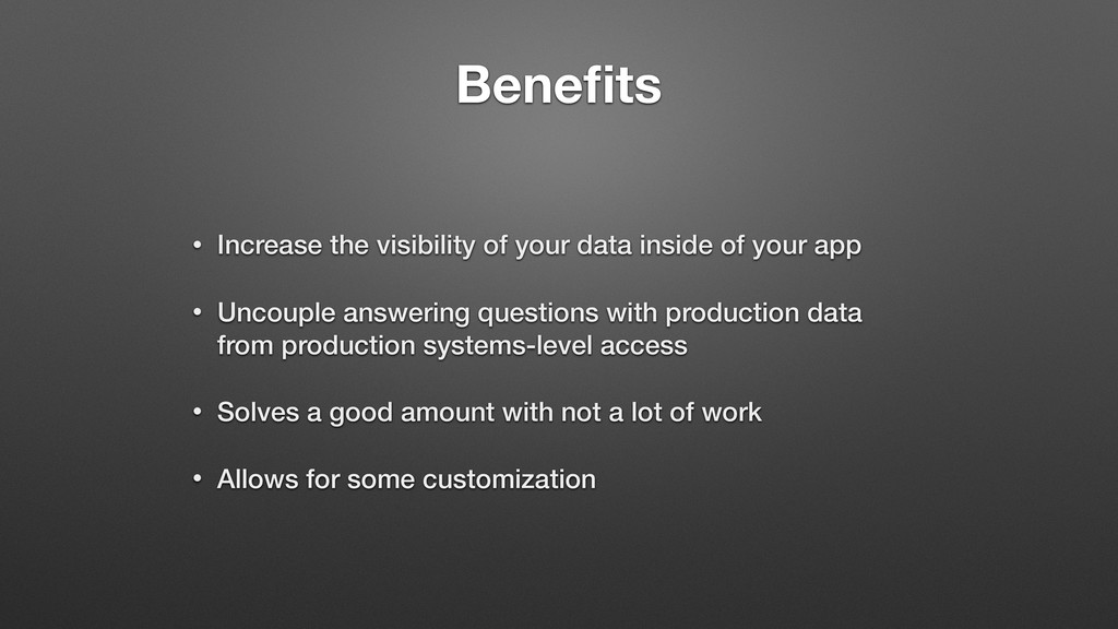 Benefits • Increase the visibility of your data ...