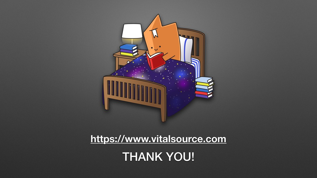 https://www.vitalsource.com THANK YOU!
