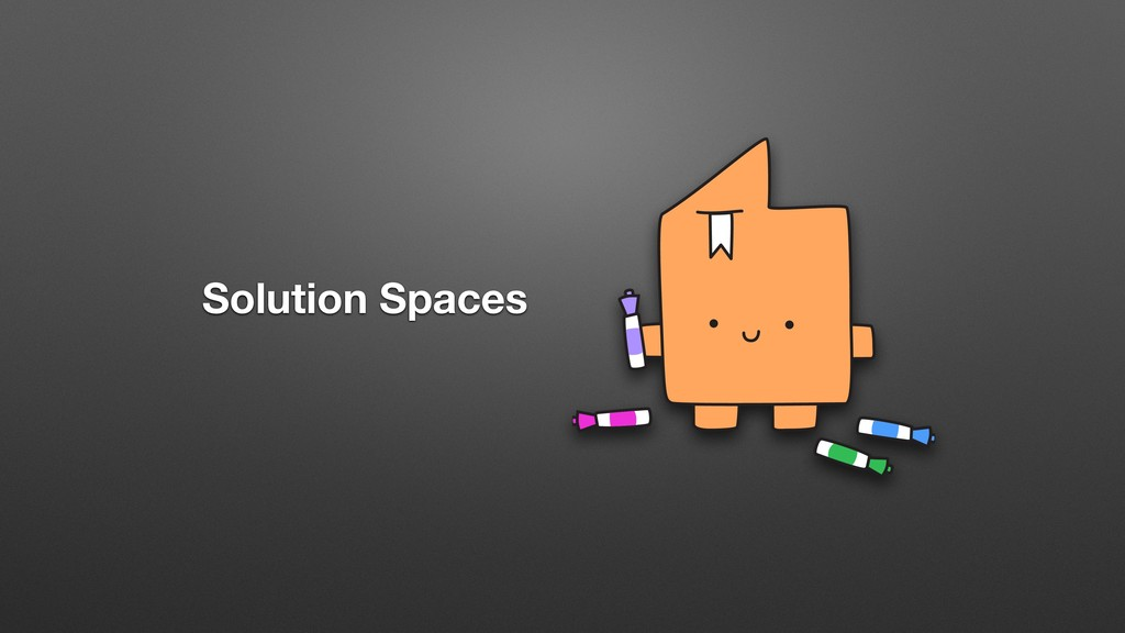 Solution Spaces