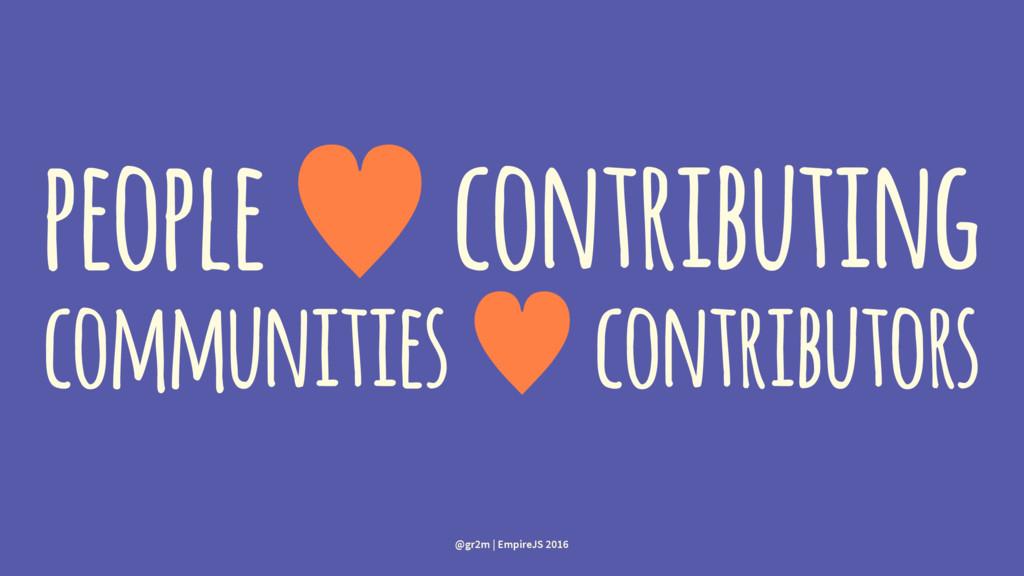 people — contributing communities — contributor...