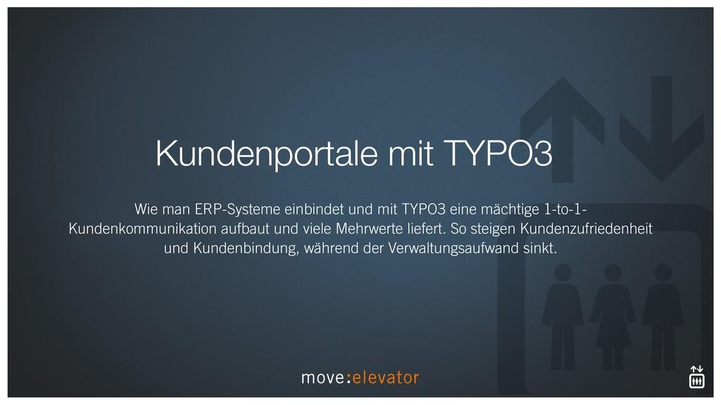 Kundenportale mit TYPO3 Wie man ERP-Systeme ein...