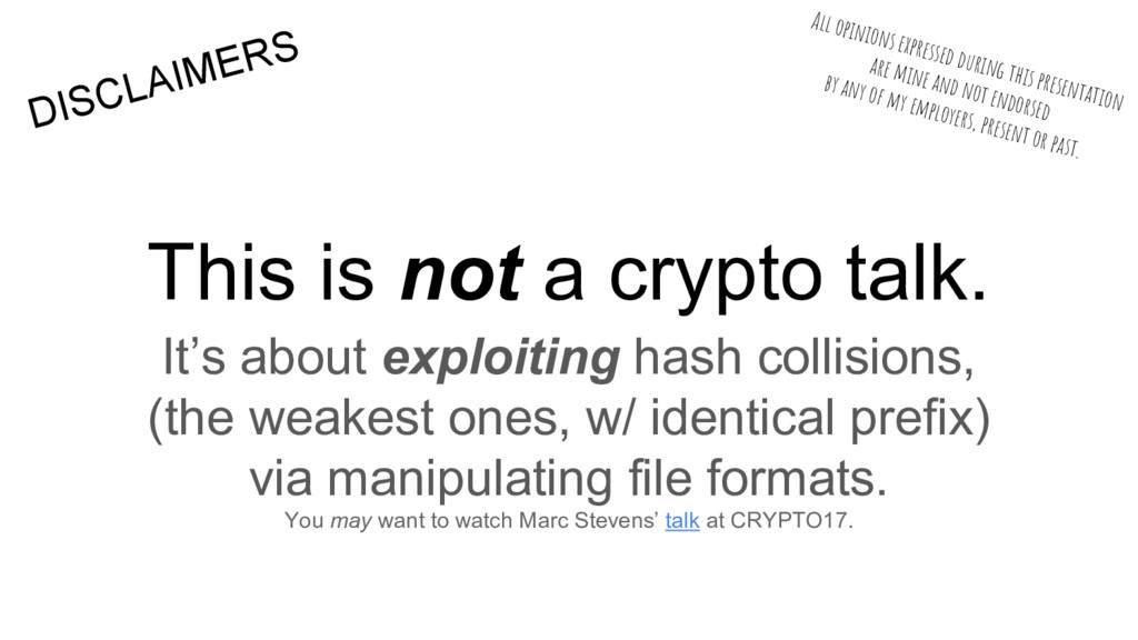 This is not a crypto talk. It's about exploitin...