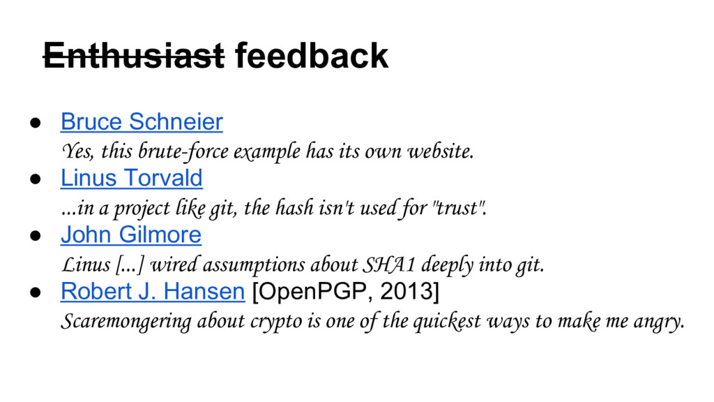 Enthusiast feedback ● Bruce Schneier Yes, this ...