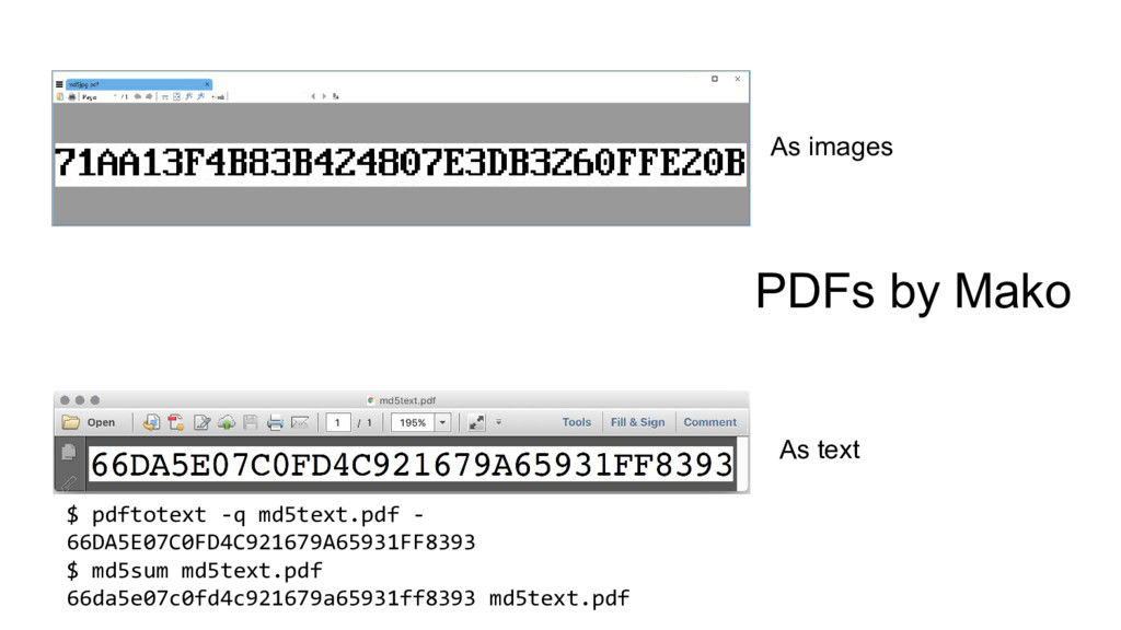 As images PDFs by Mako $ pdftotext -q md5text.p...