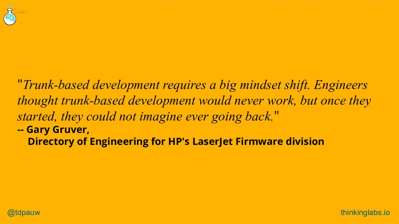 "@tdpauw thinkinglabs.io ""Trunk-based developmen..."