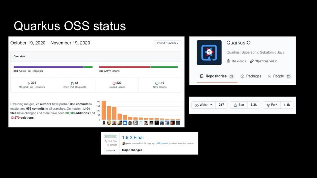 Quarkus OSS status