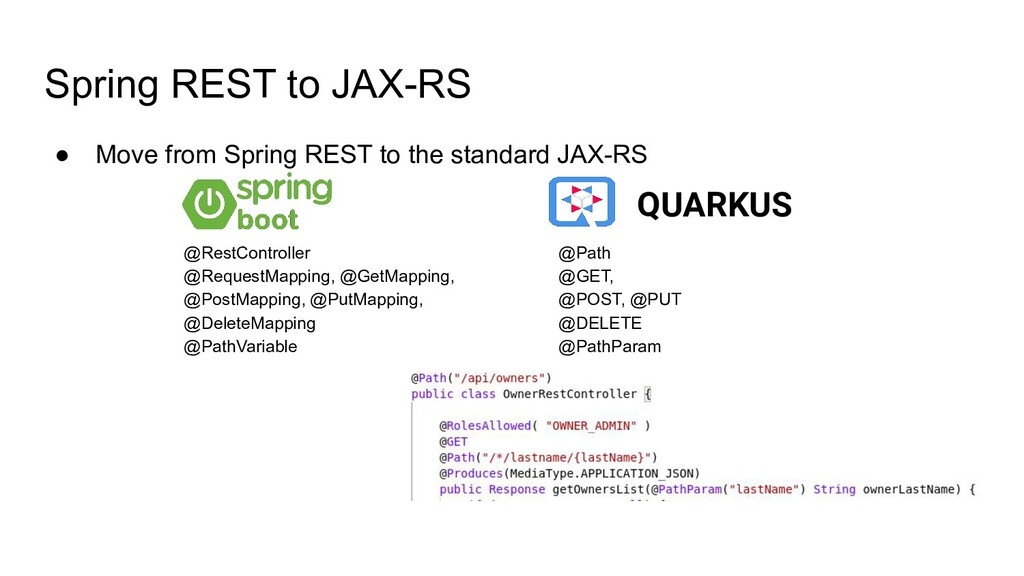 Spring REST to JAX-RS ● Move from Spring REST t...