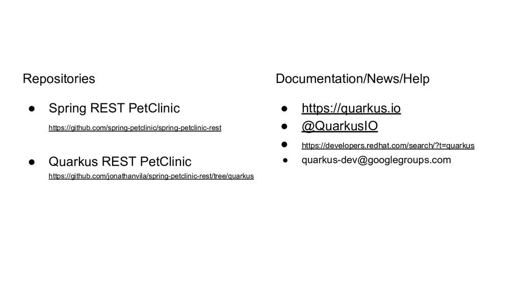 Repositories ● Spring REST PetClinic https://gi...