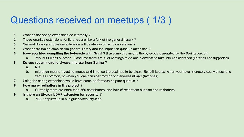 Questions received on meetups ( 1/3 ) 1. What d...