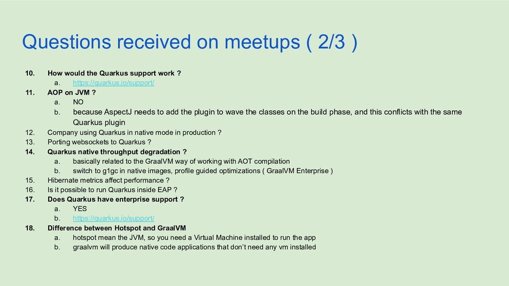 Questions received on meetups ( 2/3 ) 10. How w...