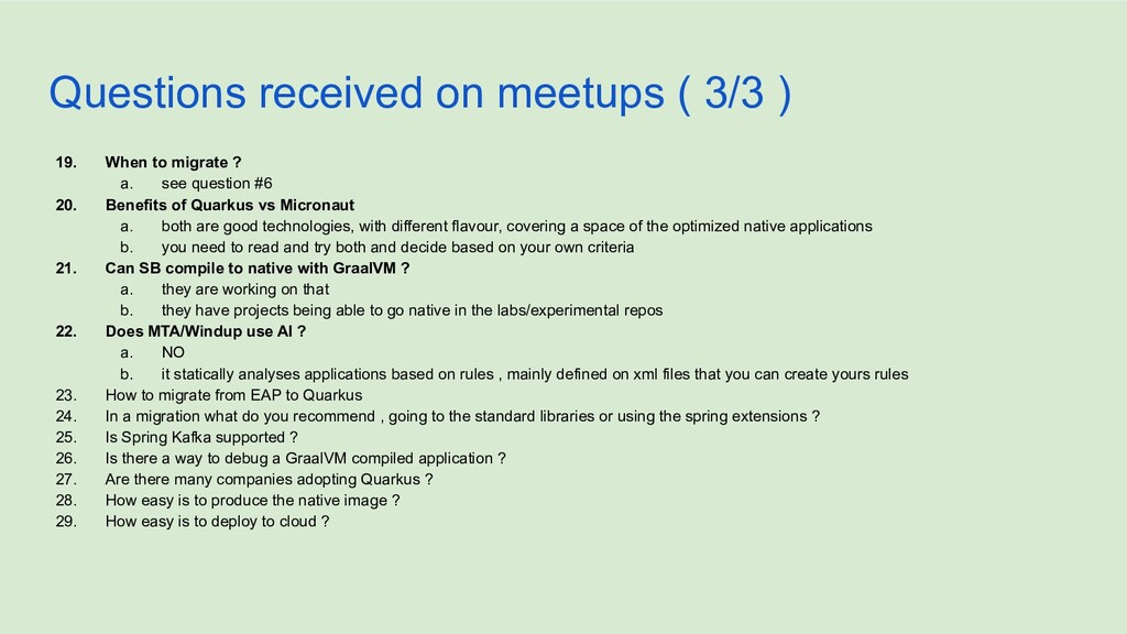 Questions received on meetups ( 3/3 ) 19. When ...