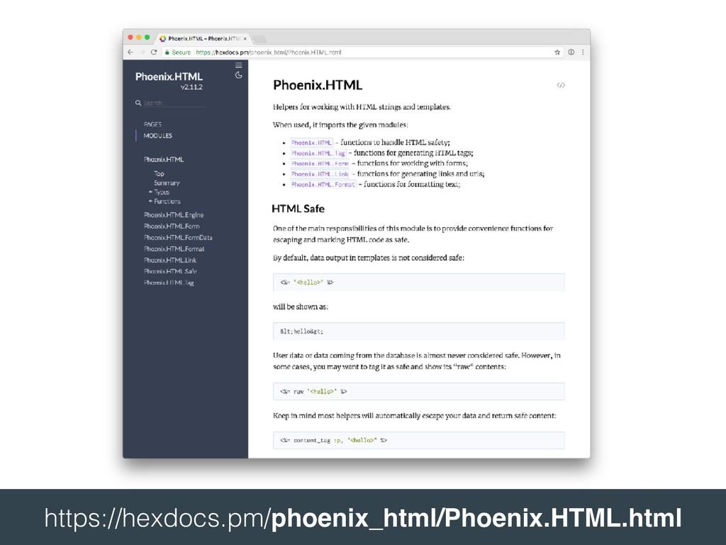 https://hexdocs.pm/phoenix_html/Phoenix.HTML....